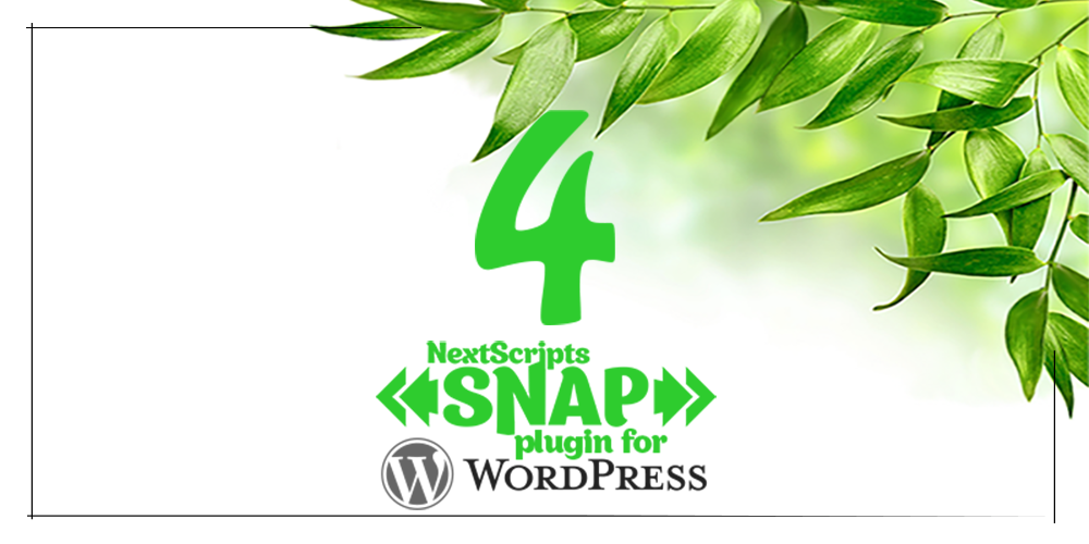 New Release: SNAP for WordPress Version 4